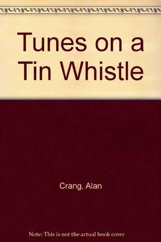 9780080124803: Tunes on a Tin Whistle