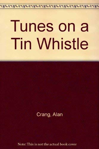 9780080124803: Tunes on a Tin Whistle