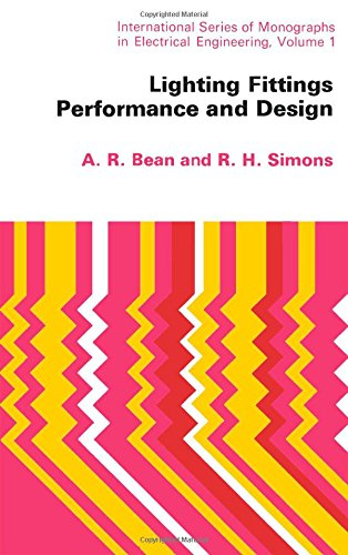 9780080125947: Lighting fittings performance and design, (International series of monographs in electrical engineering, v. 1)