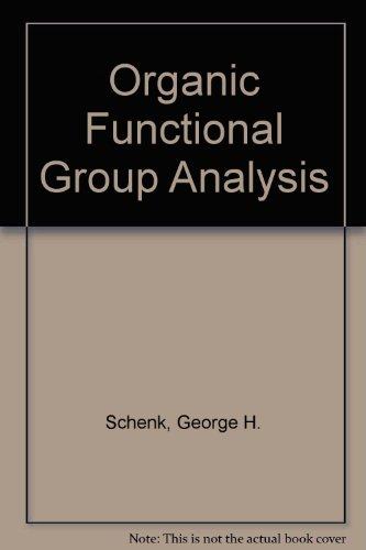 9780080126265: Organic Functional Group Analysis; Theory and Development