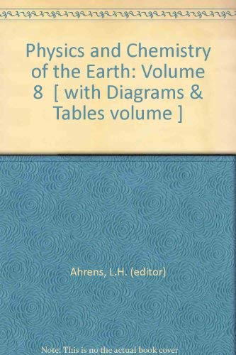 9780080126302: Physics and Chemistry of the Earth: Volume 8  [ with Diagrams & Tables volume ]