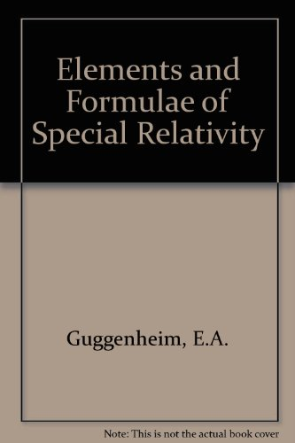 9780080126432: Elements and Formulae of Special Relativity