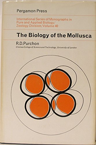 9780080126463: Biology of the Mollusca (Pure & Applied Biology Monographs)