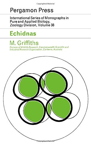 9780080126500: Echidnas (International series of monographs in pure and applied biology, zoology division, vol.38)