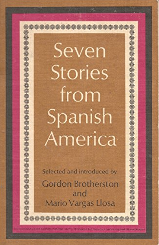 9780080126753: Seven Stories from Spanish America (Pergamon Oxford Spanish)