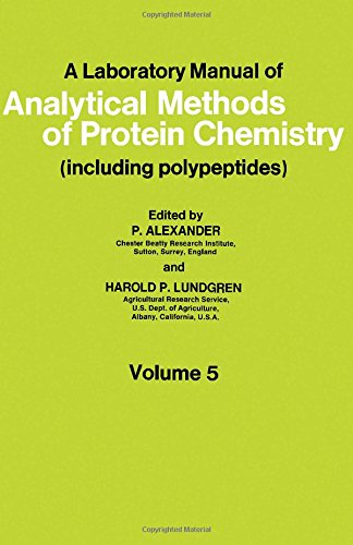 9780080126777: A Laboratory Manual of Analytical Methods of Protein Chemistry - Including Polypeptides - Volume 5