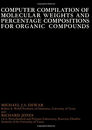 9780080127071: Computer compilation of molecular weights and percentage compositions for organic compounds