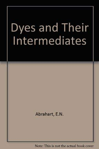 9780080128061: Dyes and Their Intermediates (The Commonwealth and international library. Chemical industry)