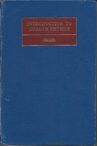 9780080128214: Introduction to Health Physics (International series of monographs in nuclear energy)