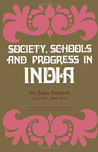 9780080128399: Society, Schools and Progress in India: The Commonwealth and International Library: Education and Educational Research Division