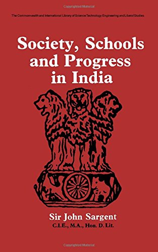 9780080128405: Society, Schools and Progress in India.