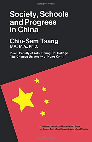 9780080128436: Society, Schools & Progress in China: The Commonwealth and International Library: Education and Educational Research