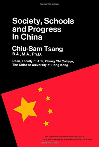 9780080128443: Society, Schools and Progress in China (The Commonwealth and international library. Education and educational research)