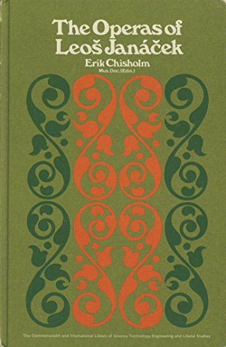 9780080128542: The operas of Leos Janacek (Commonwealth and international library. Music division)