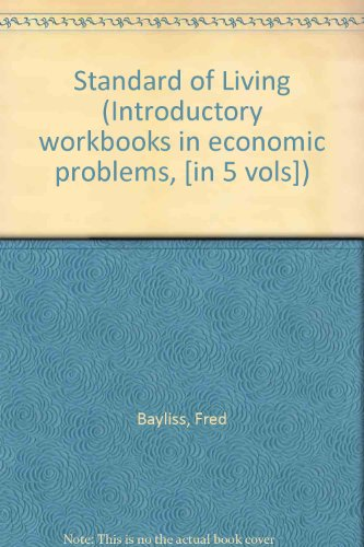 9780080128665: Standard of Living (Introductory workbooks in economic problems, [in 5 vols])