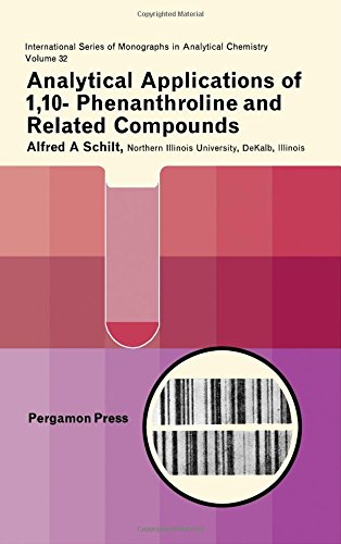 9780080128771: Analytical Application of 1, 10- Phenanthroline and Related Compounds (International series of monographs in analytical chemistry)
