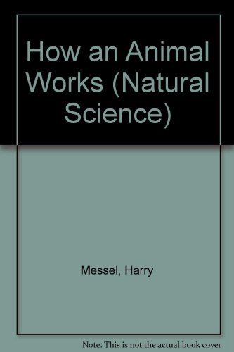 9780080128924: How an Animal Works (Natural Science)