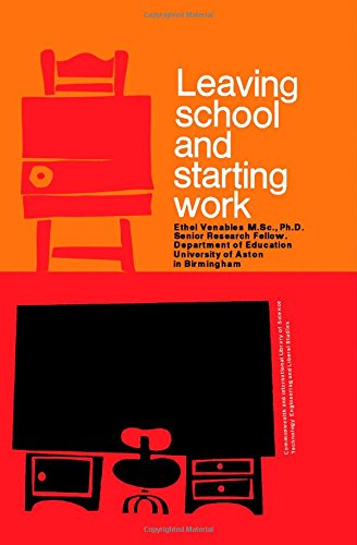 9780080129549: Leaving School and Starting Work