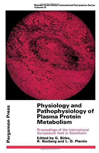 Physiology and Pathophysiology of Plasma Protein Metabolism: Birke, G et al