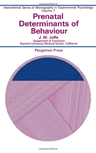 9780080129662: Prenatal determinants of behaviour, (International series of monographs in experimental psychology, v. 7)