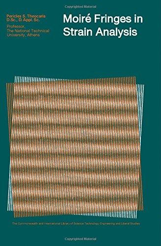 9780080129747: Moire Fringes in Strain Analysis (C.I.L.)