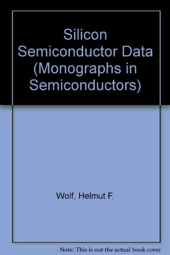 9780080130194: Silicon semiconductor data (International series of monographs on semiconductors)