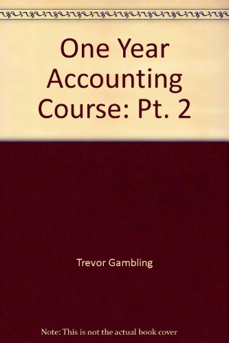 9780080130279: One Year Accounting Course: Pt. 2 (C.I.L.)
