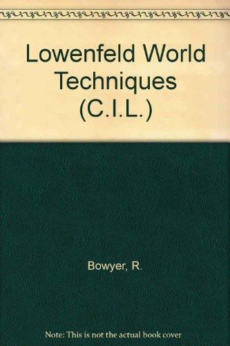 9780080130293: Lowenfeld World Techniques (C.I.L.)