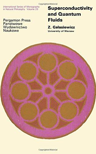 9780080130897: Superconductivity and Quantum Fluids