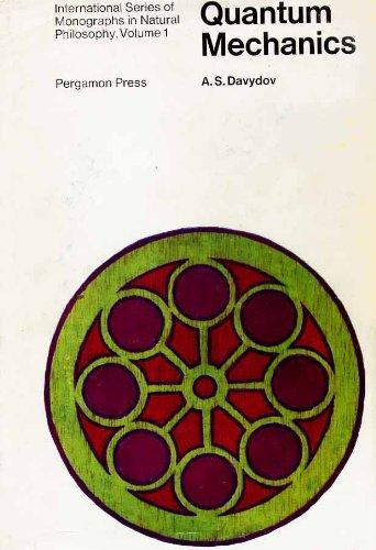 9780080131436: Quantum Mechanics (Monographs in Natural Philosophy)