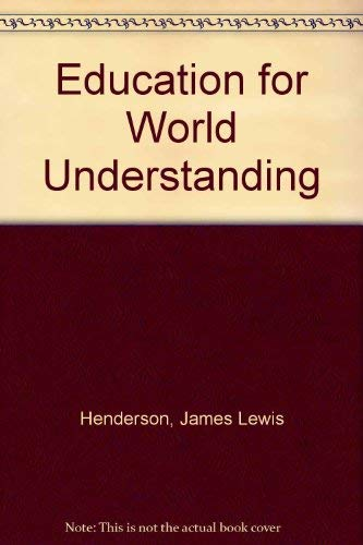 Education for World Understanding: James Lewis Henderson