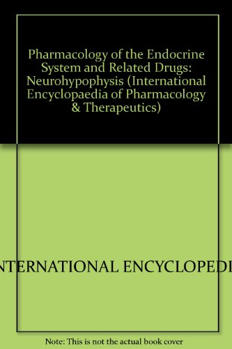 9780080132204: Pharmacology of the endocrine system and related drugs: the neurohypophysis (International encyclopedia of pharmacology and therapeutics)