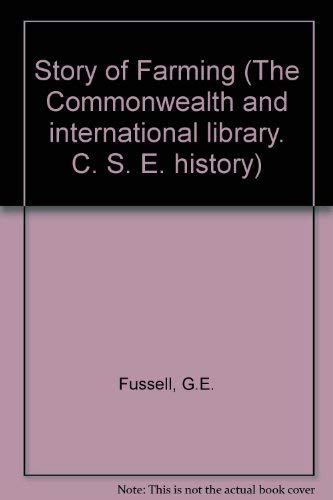 9780080132266: Story of Farming (The Commonwealth and international library. C. S. E. history)