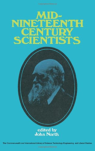9780080132389: Mid-nineteenth Century Scientists (Science & Society)