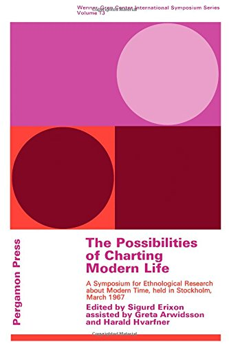 The Possibilities of Charting Modern Life: Sigrud Erixon (editor)
