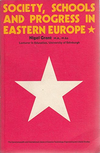 9780080133218: Society, Schools and Progress in Eastern Europe (C.I.L.)