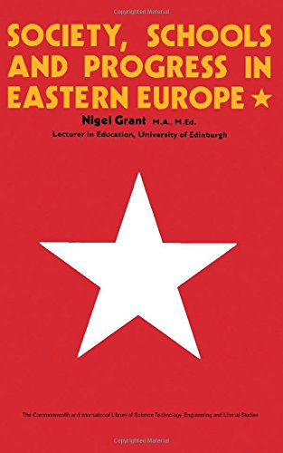 9780080133225: Society, Schools and Progress in Eastern Europe (C.I.L.)
