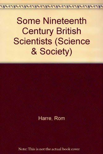 9780080133829: Some Nineteenth Century British Scientists (Science & Society)