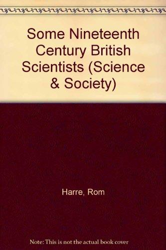 9780080133829: Some Nineteenth Century British Scientists (Science & Society)