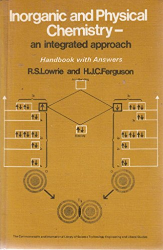 Inorganic and Physical Chemistry: w. ans (C.I.L.): Robert Sydney Lowrie,