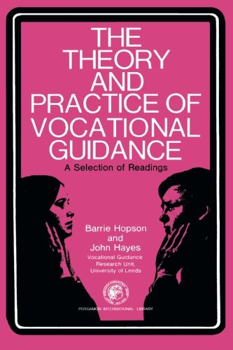 9780080133911: The Theory and Practice of Vocational Guidance: A Selection of Readings