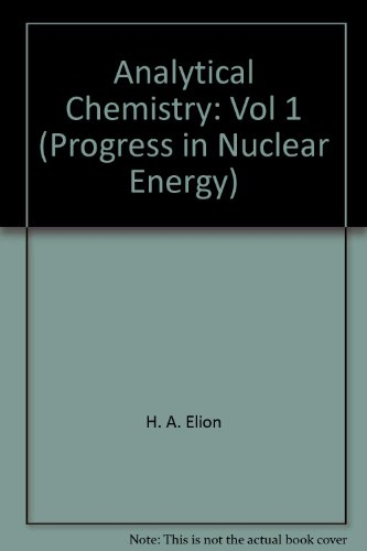 9780080133942: Analytical Chemistry: Progress in Nuclear Energy, Vol. 10