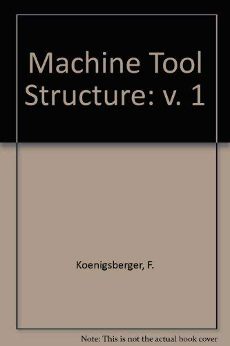 9780080134055: Machine Tool Structures (v. 1)