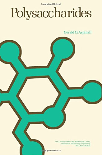 9780080134093: Polysaccharides (The Commonwealth and international library. A course in organic chemistry)