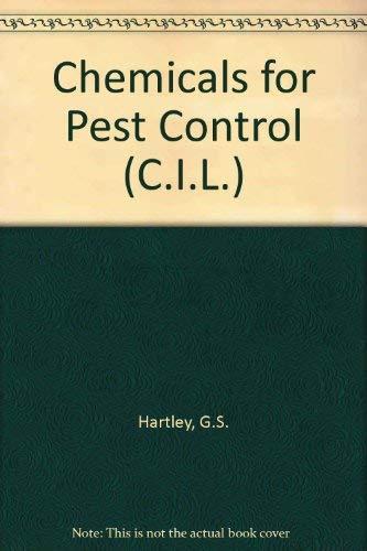 9780080134109: Chemicals for Pest Control (C.I.L.)