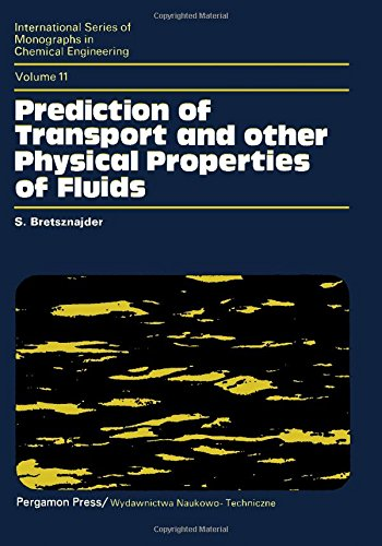 9780080134123: Prediction of transport and other physical properties of fluids, (International series of monographs in chemical engineering, v. 11)