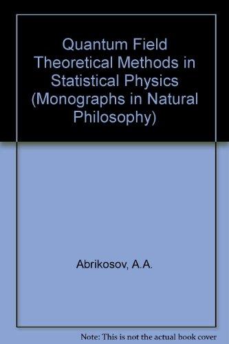 9780080134703: Quantum field theoretical methods in statistical physics