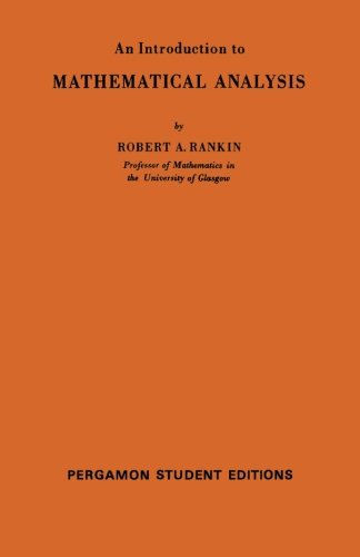 9780080134772: An Introduction to Mathematical Analysis: International Series of Monographs on Pure and Applied Mathematics