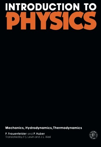 9780080135212: Introduction to Physics: Mechanics, Hydrodynamics Thermodynamics: v. 1