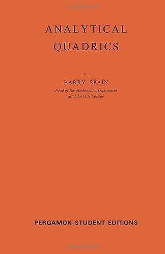9780080136264: Analytical Quadrics: International Series of Monographs on Pure and Applied Mathematics (Volume 14)